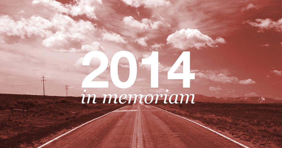2014 – In Memoriam