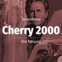 Arvostelussa kulttielokuva Cherry 2000