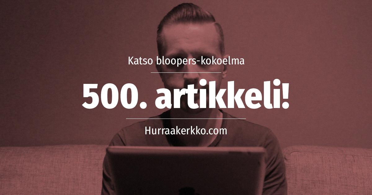 500. artikkeli! Katso juhlan kunniaksi (tylsät) pilalle menneet otokset