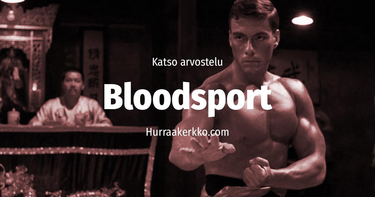 Arvostelussa Bloodsport (1988) – katso video!